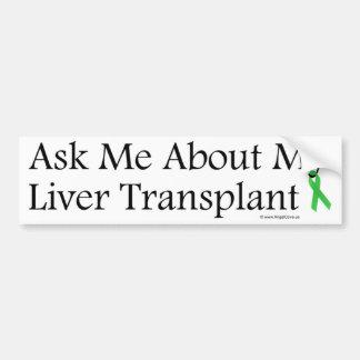 Ask Me Liver Car Bumper Sticker