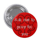 """Ask me to Pray for You"" 3 Cm Round Badge"