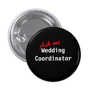 Ask Me Wedding Coordinator (Customizable) 3 Cm Round Badge