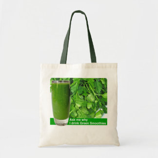 Ask me why_drink Green Smoothies Tote Bag
