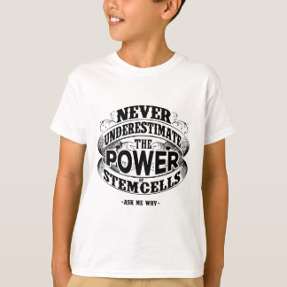 Ask me why Stemcells T-Shirt