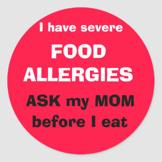Ask my MOM before I eat Round Sticker