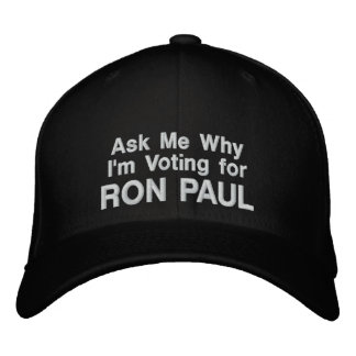 Ask My Why I'm Voting for RON PAUL - black cap Embroidered Hat