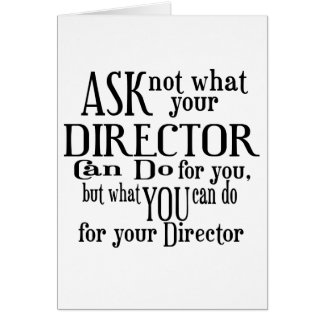 Ask Not Director Card