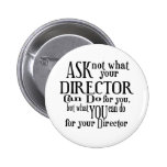 Ask Not Director Pin