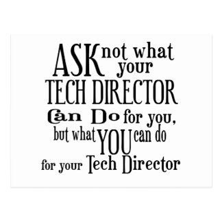 Ask Not Tech Director Postcard