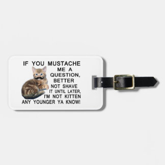 Ask The Kitten With A Mustache A Question Travel Bag Tags