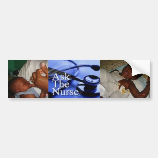 ASK THE NURSE BUMPER STICKER