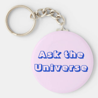 Ask the Universe Keychain