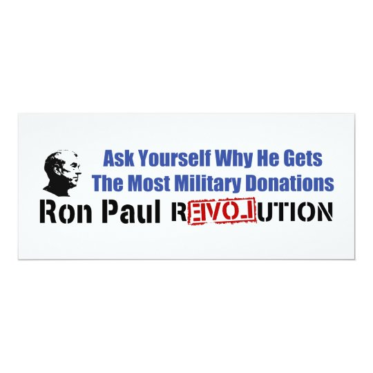 Ask Yourself Why He Gets Most Military Donations 10 Cm X 24 Cm Invitation Card