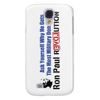 Ask Yourself Why He Gets Most Military Donations Galaxy S4 Case
