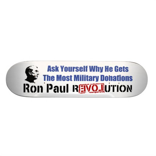 Ask Yourself Why He Gets Most Military Donations Skateboards
