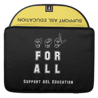 ASL For All - Support ASL Education Sleeve For MacBooks