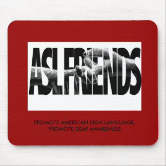 ASL FRIENDS MOUSEPAD