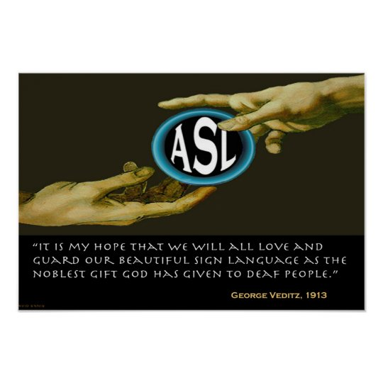 ASL : God's Gift to Deaf People 19""