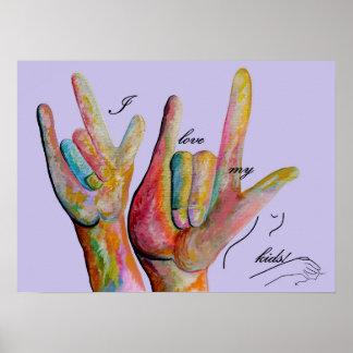 ASL I Love My Kids Poster