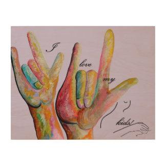 ASL I Love My Kids Wood Wall Art