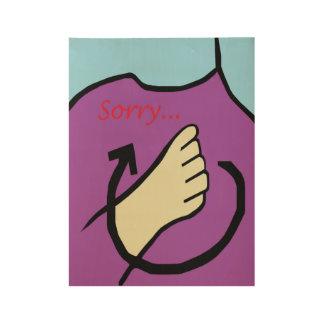 ASL Sorry Wood Poster