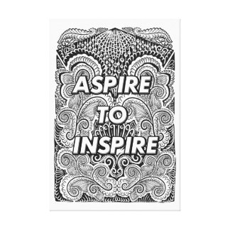 ASPIRE TO INSPIRE - Positive Statement Quote Canvas Print