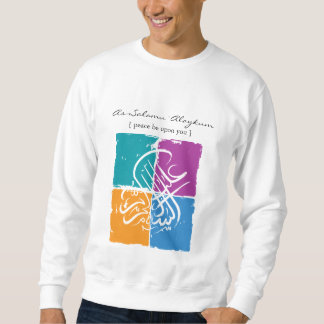 Assalamu 'alaikum - Arabic calligraphy Art Pull Over Sweatshirt