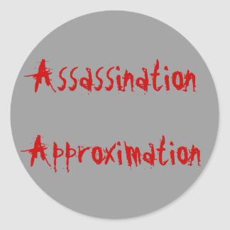Assassination  Approximation Sticker