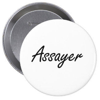 Assayer Artistic Job Design 10 Cm Round Badge