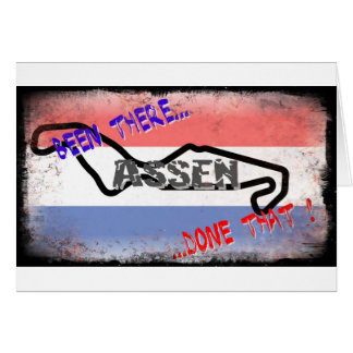Assen - Been there done that Greeting Card