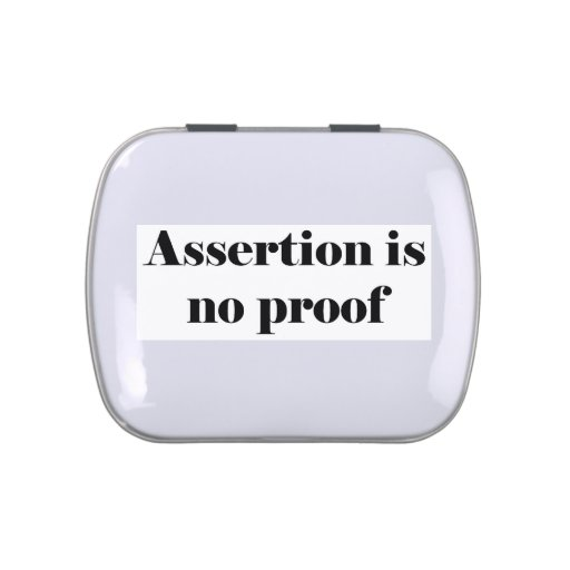 Assertion Is No Proof Jelly Belly Tin