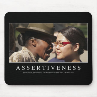 Assertiveness: Inspirational Quote Mouse Pad
