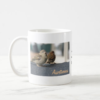 Assertiveness Sparrows Quote Basic White Mug