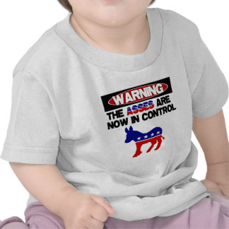 Asses are now in control tee shirts