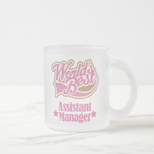 Assistant Manager Gift (Worlds Best) Frosted Glass Coffee Mug