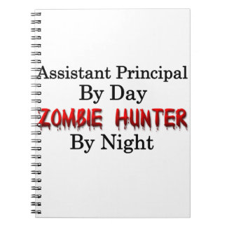 Assistant Principal/Zombie Hunter Notebook