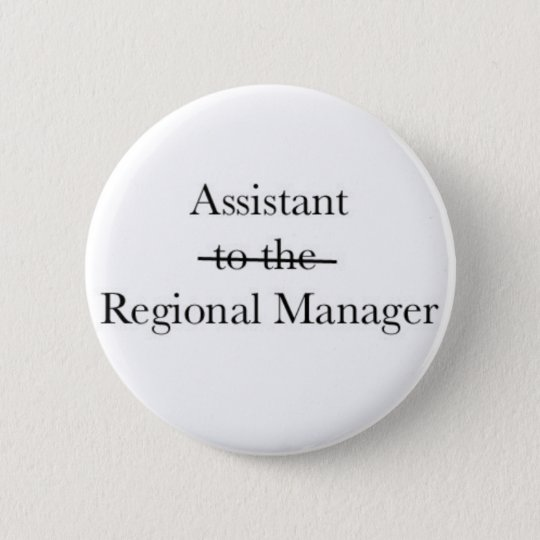 Assistant to the Regional Director Button
