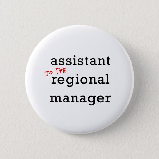 Assistant (to the) Regional Manager 6 Cm Round Badge