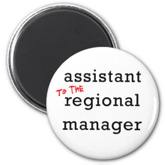 Assistant (to the) Regional Manager Fridge Magnets