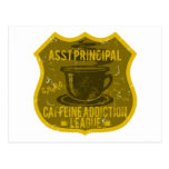 Asst Principal Caffeine Addiction League Postcard