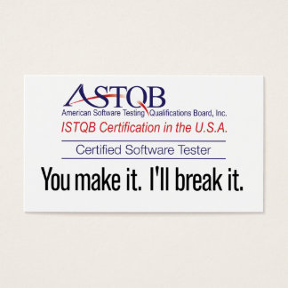 ASTQB Certified Software Tester You make it card