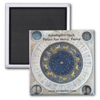 Astrological Clock,  Piazza San Marco, Venice Magnet