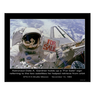"""Astronaut Dale A. Gardner holds up """"For Sale"""" sign Poster"""