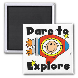 Astronaut Dare to Explore Tshirts and Gifts Magnet