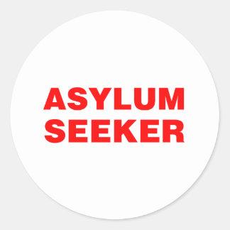 ASYLUM SEEKER ROUND STICKER