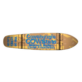 At Cowabungia State or COW State We Are HUNG Loose Skateboard Decks