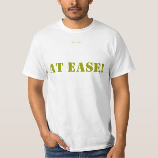 AT EASE! TEE SHIRTS