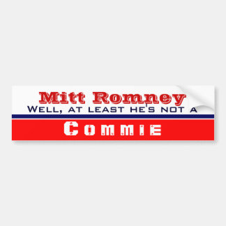 At Least He's not a commie Bumper Sticker