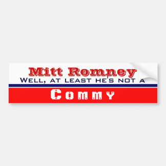 At Least He's not a commy Bumper Sticker
