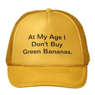 """""""At My Age....."""" Cap"""