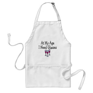 At My Age I Need Glasses Standard Apron