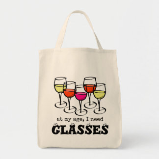 At My Age, I Need Glasses Wine Humor Tote Bag