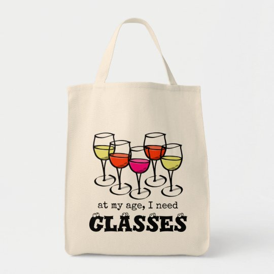 At My Age, I Need Glasses Wine Humour
